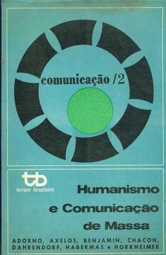 chacon-1970-humanismo-e-comunicação-de-massa